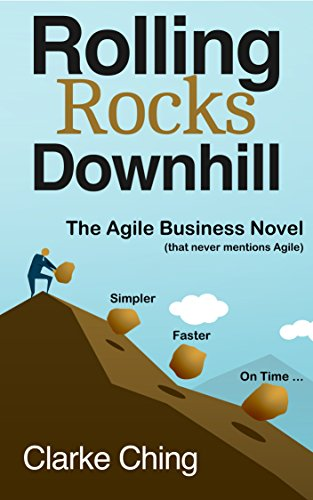 rolling-rocks-downhill-the-fastest-easiest-and-most-entertaining-way-to-learn-agile-lean-the-agile-b