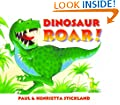 Dinosaur Roar! Board Book (Ragged Bears Board Books)