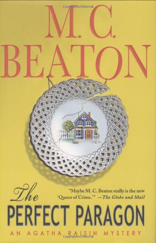 The Perfect Paragon (Agatha Raisin Mysteries, No. 16)