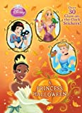 A Princess Halloween (Disney Princess) (Glow-in-the-Dark Sticker Book)
