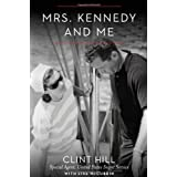 Mrs. Kennedy and Me: An Intimate Memoir ~ Lisa McCubbin