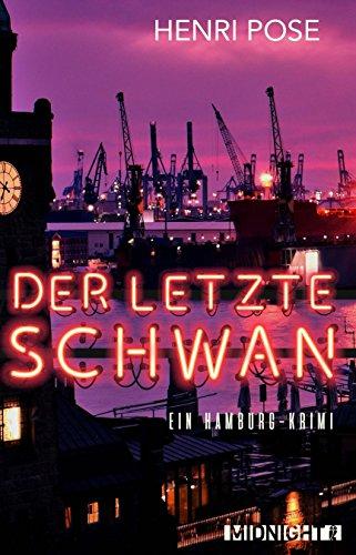 der-letzte-schwan-ein-hamburg-krimi-german-edition
