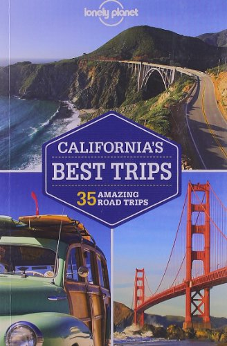 Lonely Planet California's Best Trips (Regional Guide)