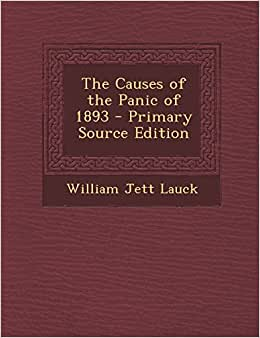 Download book The Causes of the Panic of 1893