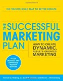 img - for By Roman Hiebing The Successful Marketing Plan: How to Create Dynamic, Results Oriented Marketing, (4th Edition) book / textbook / text book
