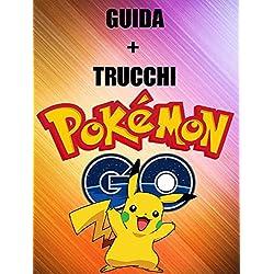 Guida e Trucchi per Pokémon GO