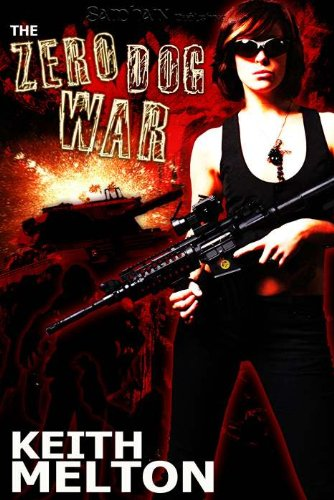 The Zero Dog War (Zero Dog Missions, #1)