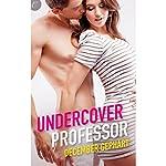 Undercover Professor | December Gephart
