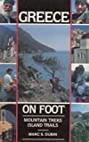 Greece on Foot: Mountain Treks, Island Trails (0898861179) by Dubin, Marc S.