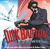 Edward J Mason Dick Barton and the Smash and Grab Raiders (BBC Audio)