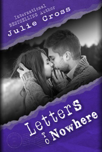 Letters to Nowhere (Letters to Nowhere Part 1) by Julie Cross