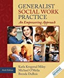img - for Generalist Social Work Practice: An Empowering Approach (6th Edition) by Karla Krogsrud Miley (2009-01-02) book / textbook / text book