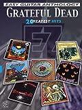 Grateful Dead -- Easy Guitar Anthology: 20 Greatest Hits (Easy (EZ) Guitar Anthology) by Grateful Dead (2002-12-01)