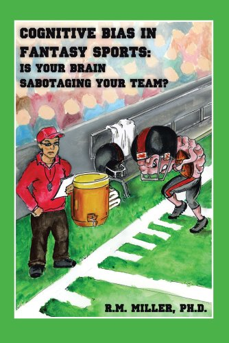 Cognitive Bias in Fantasy Sports: Is Your Brain Sabotaging Your Team? PDF