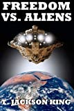 img - for Freedom Vs. Aliens (Aliens Series) book / textbook / text book