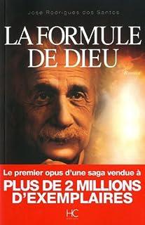 La formule de dieu : [l'énigme d'Einstein], Santos, José Rodrigues dos
