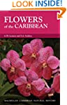 Flowers Of The Caribbean