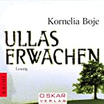 Ullas Erwachen | Kornelia Boje