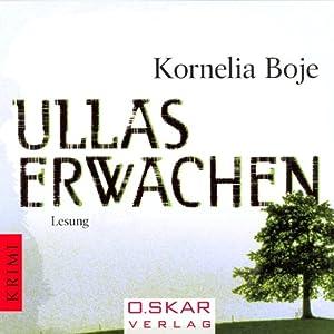 Ullas Erwachen Hörbuch