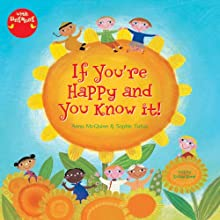 If You're Happy and You Know It (       UNABRIDGED) by Anna McQuinn Narrated by Susan Reed