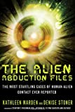Alien Abduction Files, The