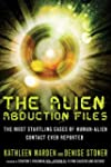 The Alien Abduction Files: The Most S...