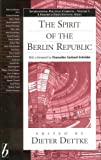 img - for The Spirit of the Berlin Republic (International Political Currents) 1st edition by Dettke, Dieter (2003) Hardcover book / textbook / text book