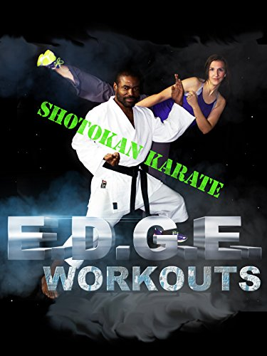 E.D.G.E. Workouts, Shotokan Karate on Amazon Prime Instant Video UK