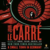 A Small Town in Germany | [John le Carré]