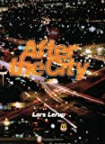 After the City (0262621576) by Lerup, Lars