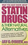 What You Must Know about Statin Drugs...