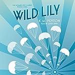 Wild Lily | K. M. Peyton