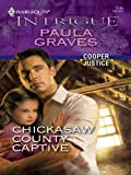 Chickasaw County Captive (Cooper Justice Book 2)