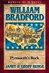 William Bradford: Plymouth's Rock (He...