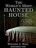 img - for The World's Most Haunted House: The True Story of the Bridgeport Poltergeist on Lindley Street book / textbook / text book