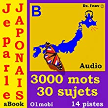 Je parle Japonais (avec Mozart) - Volume Basic: Japanese for French Speakers | Livre audio Auteur(s) :  01mobi.com