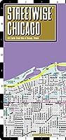 Streetwise Chicago: City Center Street Map of Chicago, Illinios