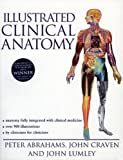 Illustrated Clinical Anatomy (Hodder Arnold Publication) (0340807431) by Craven, John