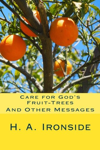 Care for God's Fruit-Trees: And Other Messages PDF