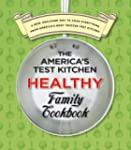 America's Test Kitchen Healthy Family...