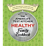 America's Test Kitchen Healthy Family Cookbookby America's Test Kitchen