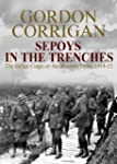Sepoys in the Trenches: The Indian Co...