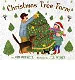 img - for [ [ [ Christmas Tree Farm (2004., Corr. 2nd Printing 2005) [ CHRISTMAS TREE FARM (2004., CORR. 2ND PRINTING 2005) ] By Purmell, Ann ( Author )Sep-01-2006 Library Binding book / textbook / text book