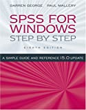 SPSS for Windows Step-by-Step: A Simple Guide and Reference, 15.0 Update (8th Edition)