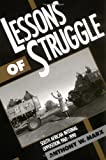 img - for Lessons of Struggle: South African Internal Opposition, 1960-1990 book / textbook / text book