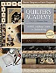 Quilter's AcademyMasters Year: A Skil...