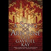 A Song for Arbonne | [Guy Gavriel Kay]