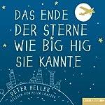 Das Ende der Sterne wie Big Hig sie kannte   Peter Heller