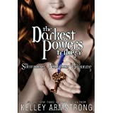 Darkest Powers Trilogy Omnibusby Kelley Armstrong