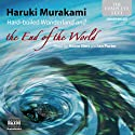 Hard-boiled Wonderland and the End of the World Audiobook by Haruki Murakami Narrated by Adam Sims, Ian Porter